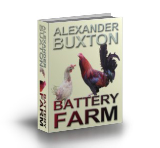 Battery Farm Alexander Buxton